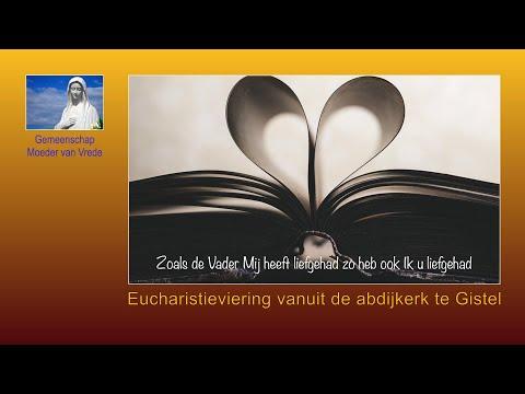 Eucharistieviering - Zondag 9 Mei  2021 - 10u