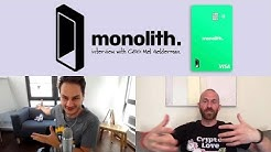 Monolith - Spend Cryptocurrency Anywhere in the World 🌎 🌍 🌏