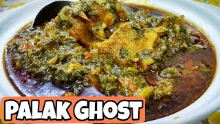 Palak goshtvery easy and very Delicious spinach meat recipe *By Zaika e lucknow *