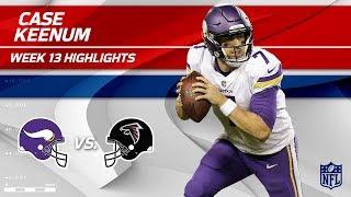 Case Keenum's Efficient 2 TD Game vs. Atlanta! | Vikings vs. Falcons | Wk 13 Player Highlights