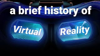 How Virtual Reality Became a Reality
