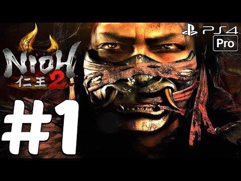 NIOH 2 - Gameplay Walkthrough Part 1 - Full Alpha Demo (PS4 PRO)