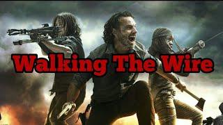 The Walking Dead    Walking the Wire