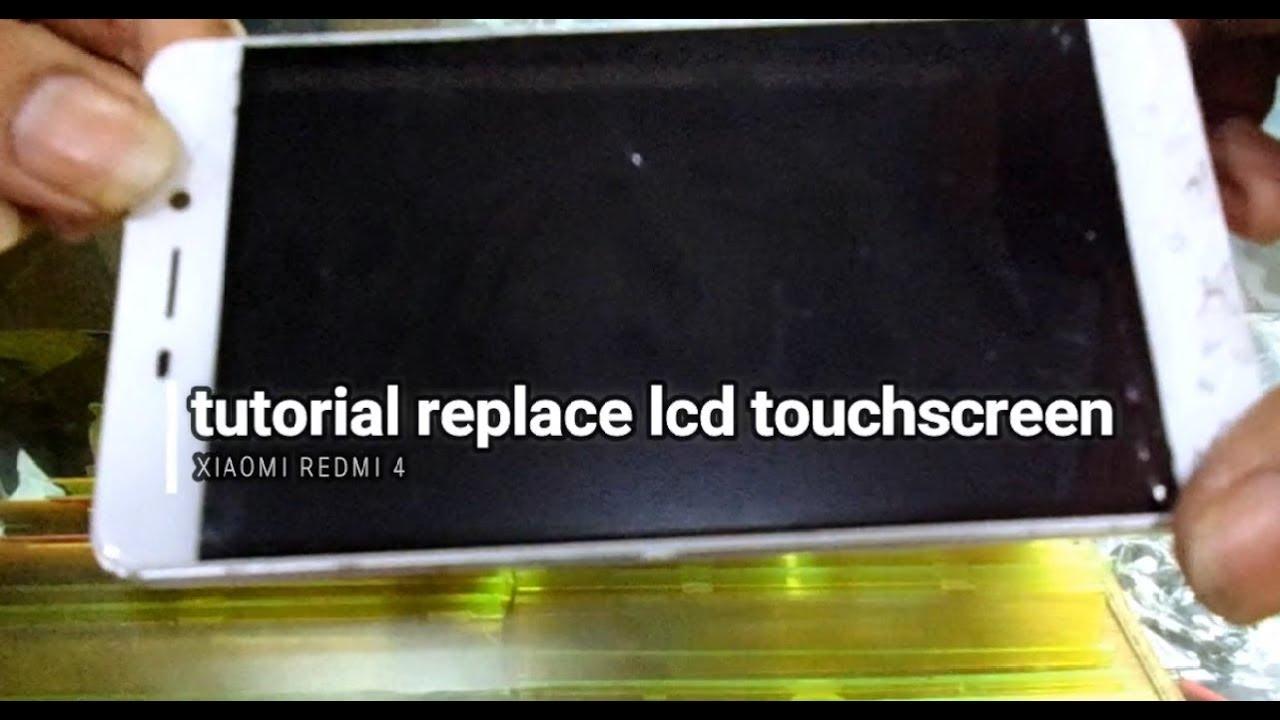 Tutorial Replace Ganti Lcd Touchscreen Xiaomi Redmi 4 Youtube Ts 4x Redmi4x Dayat Insomnia Tv