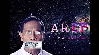 Video AREP - Zee x Paul Buang x Eros download MP3, 3GP, MP4, WEBM, AVI, FLV Agustus 2018