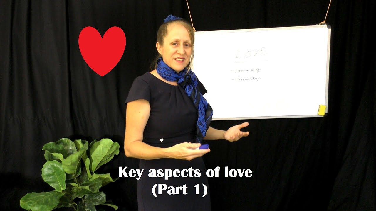 Key Aspects of Romantic Love (Part 1)