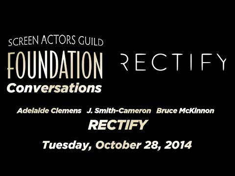 Conversations with Adelaide Clemens, J. SmithCameron and Bruce McKinnon of RECTIFY