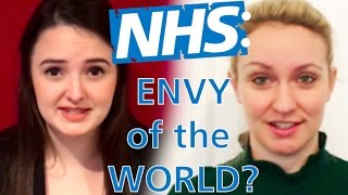 The NHS: Envy of the World?
