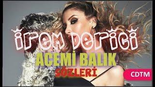 İrem Derici - Acemi Balık | Lyrics (Sözleri) Resimi