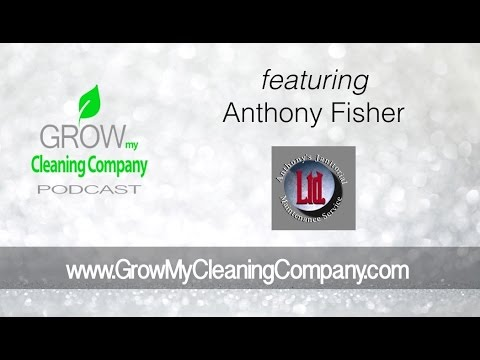 How to Get Goverment Cleaning Contracts Featuring Anthony Fisher from Anthony's Cleaning Services