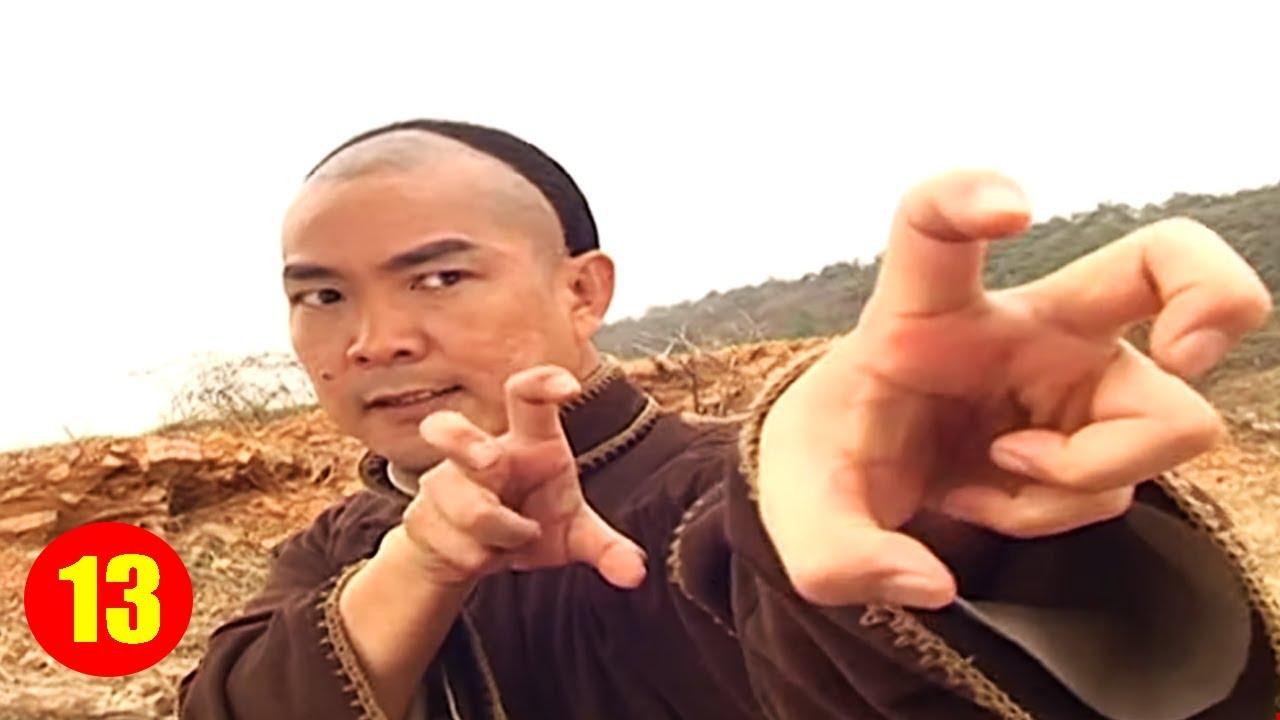 Phim Hay Thuyết Minh | Đỉnh Cao Võ Thuật - Tập 13 | Phim Võ Thuật Kiếm Hiệp Hay Nhất