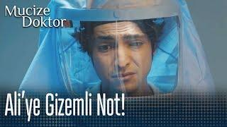 Ferman'dan, Ali'ye gizemli not! - Mucize Doktor 21. Bölüm