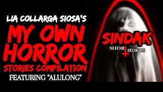 Tagalog Horror Story - ALULONG: MY OWN HORROR STORIES COMPILATION || SINDAK
