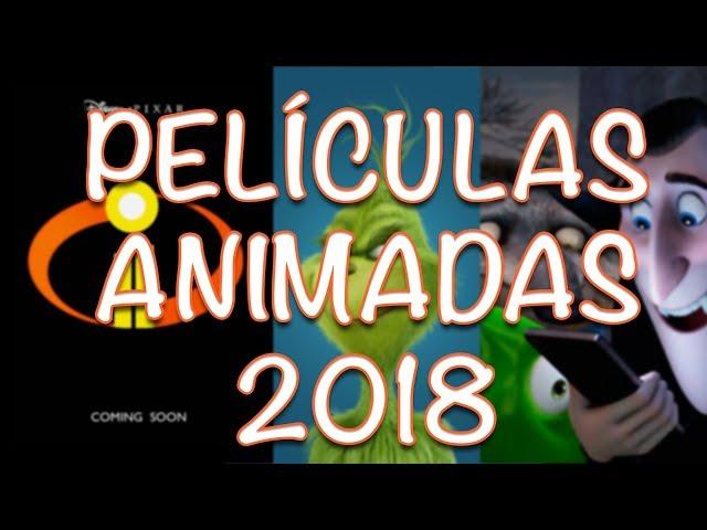 Las Mejores Películas Animadas para 2018