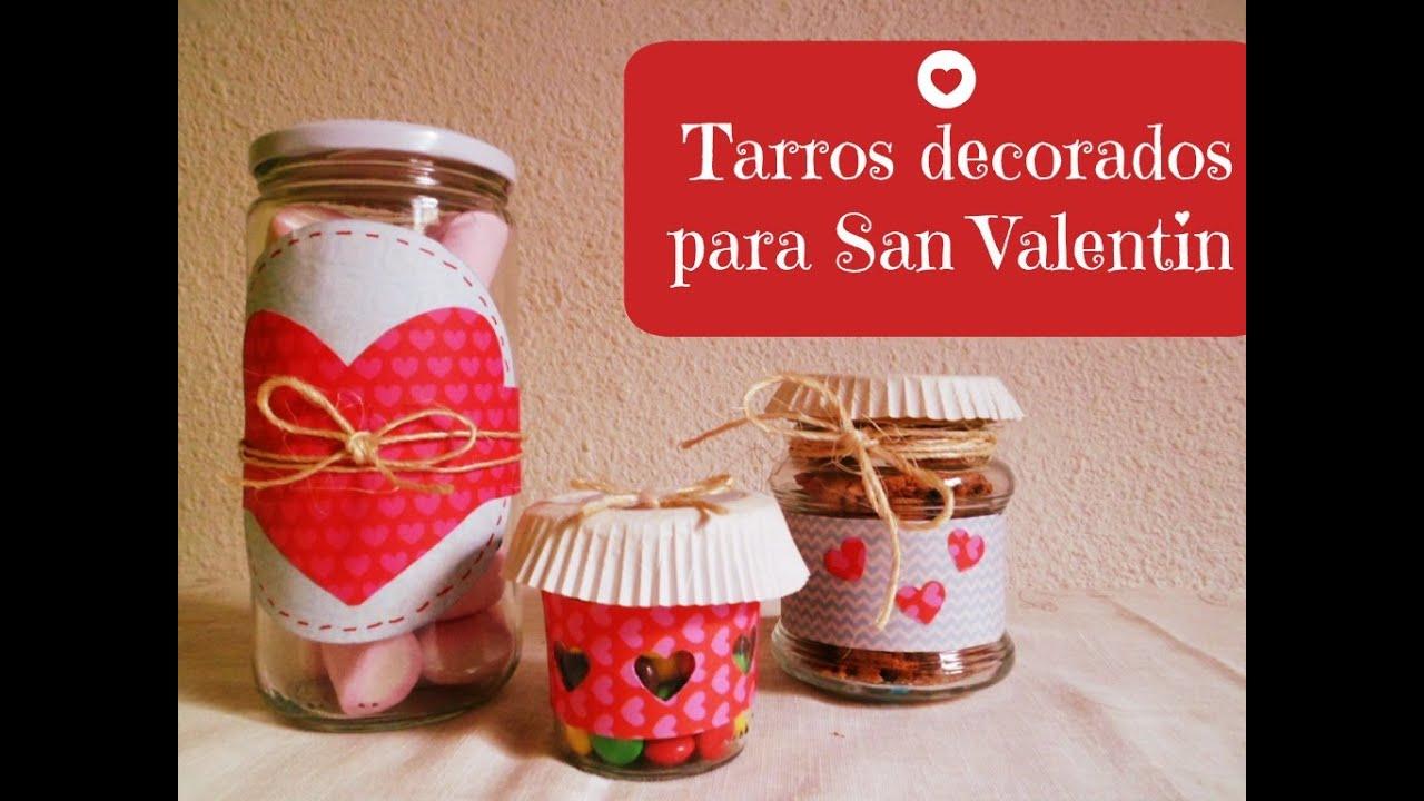 Manualidades Tarros decorados para regalar en San