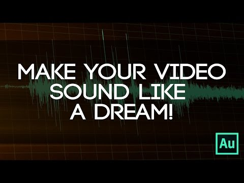 Make Your Edit Sound Like A Dream! - Using Sound Design To Make Your Video Sound Dreamlike