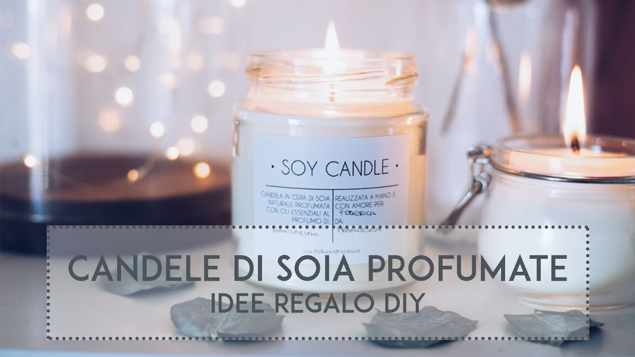 Come Fare Le Candele Profumate.Idea Regalo Diy Candela Profumata In Soia Naturale Con Etichette Scaricabili The Bluebird Kitchen