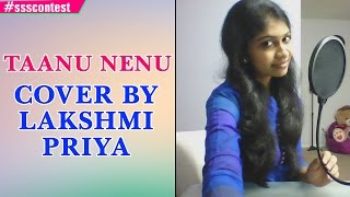 Download Hindi Video Songs - AR Rahman | Taanu Nenu - Female Version Cover by Lakshmi Priya #ssscontest