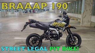 braaap 190 street legal pit bike