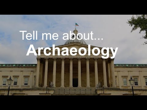 Tell me about Archaeology