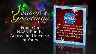 Seasons Greetings from NASA