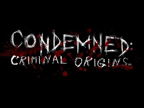 Part 1 | Stompin' out: Condemned: Criminal Oranges