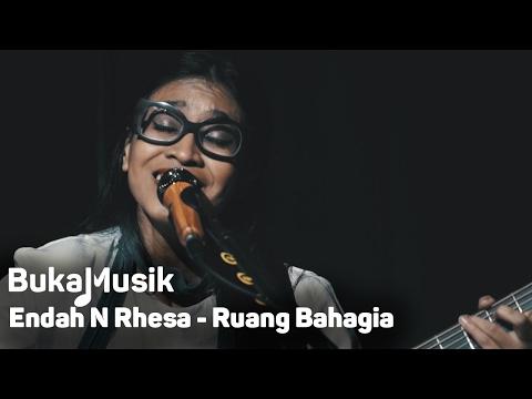 Endah N Rhesa - Ruang Bahagia | BukaMusik