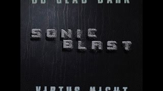 DJ Glad Dark & Virtus night - Sonic Blast ( MEGAMIX 2014 ).