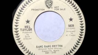 Bang Bang Rhythm - Mel Taylor - WB 5839