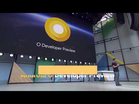 สรุปจุดเด่น Android O เวอร์ชั่นใหม่ล่าสุดที่พกฟีเจอร์ใหม่เด็ดๆมาเพียบ - วันที่ 18 May 2017