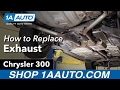 How to Remove Reinstall Exhaust 2006 Chrysler 300 Buy Quality Auto Parts at 1AAuto.com