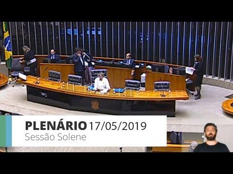 PLENÁRIO - Sessão Não Deliberativa Solene - 17/05/2019 - 15:08