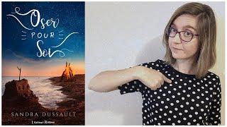 OSER POUR SOI de Sandra Dussault