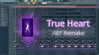 Fortnite Dances - True Heart (ΛEF Remake) [FREE DOWNLOAD]