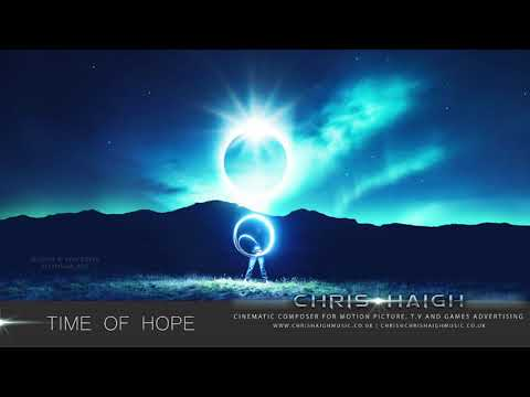 TIME OF HOPE   Emotional Uplifting Motivational Cinematic Orchestral Film Music  