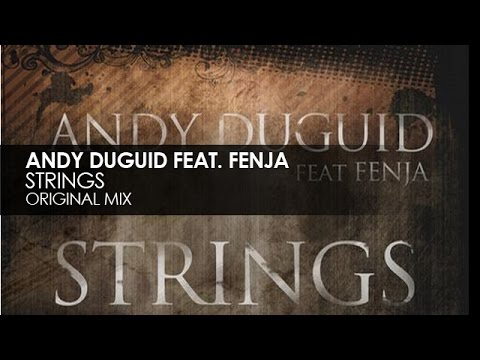 Andy Duguid featuring Fenja - Strings