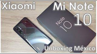 Xiaomi Mi Note 10 Unboxing México/ Pantalla curva