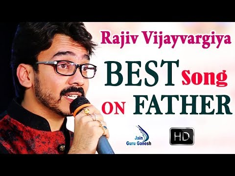 BEST SONG ON FATHER  -2017 -Rajiv Vijayvargiya -Best Sentimental Song Of The Year -EXCLUSIVE