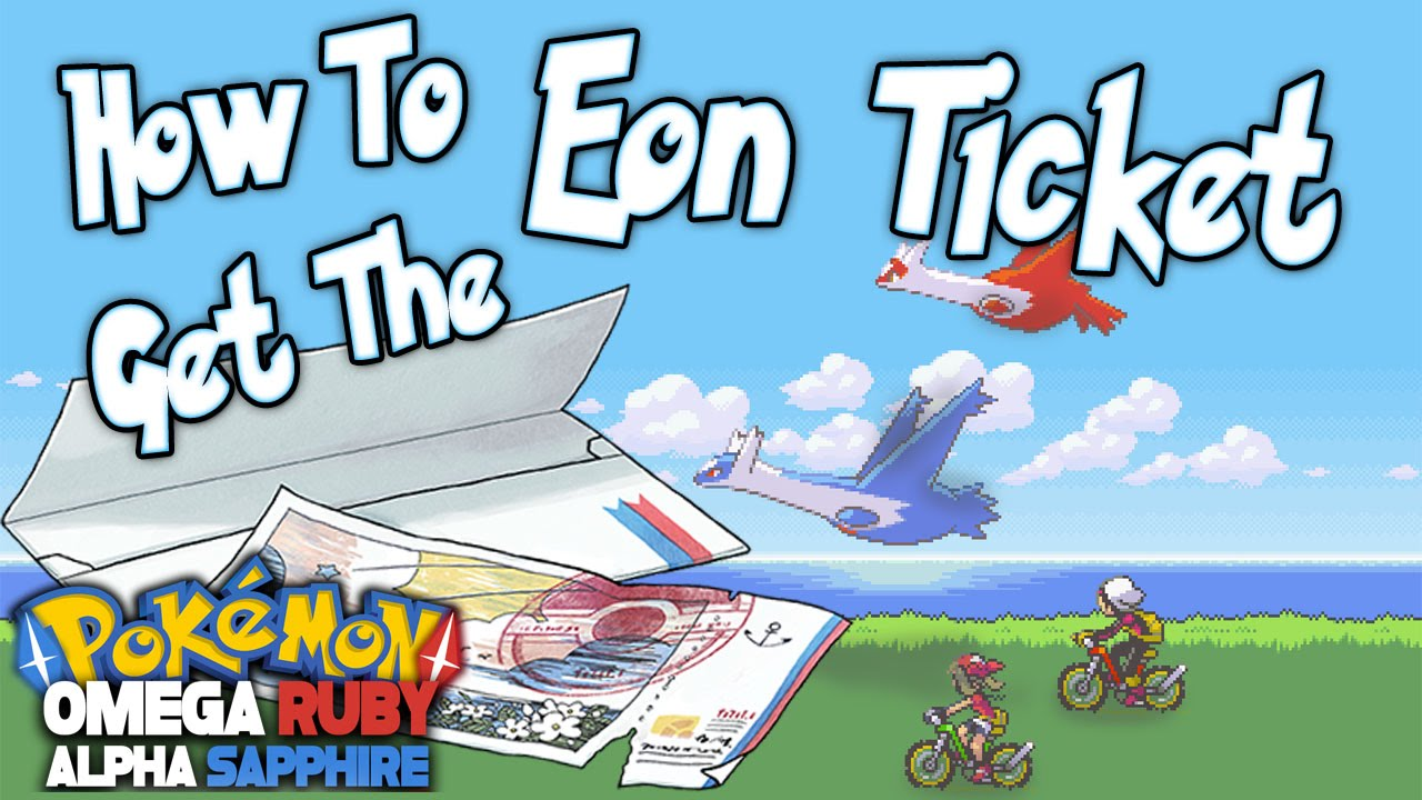 Pokemon ORAS - How To Get the Eon Ticket and MEGA Latias/Latios - Mystery  Gift 2015 (HD)