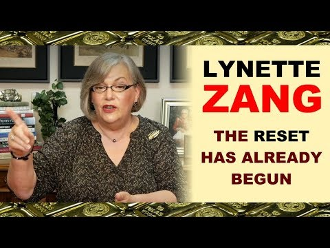 Lynette Zang: The Reset Is Already Under Way!