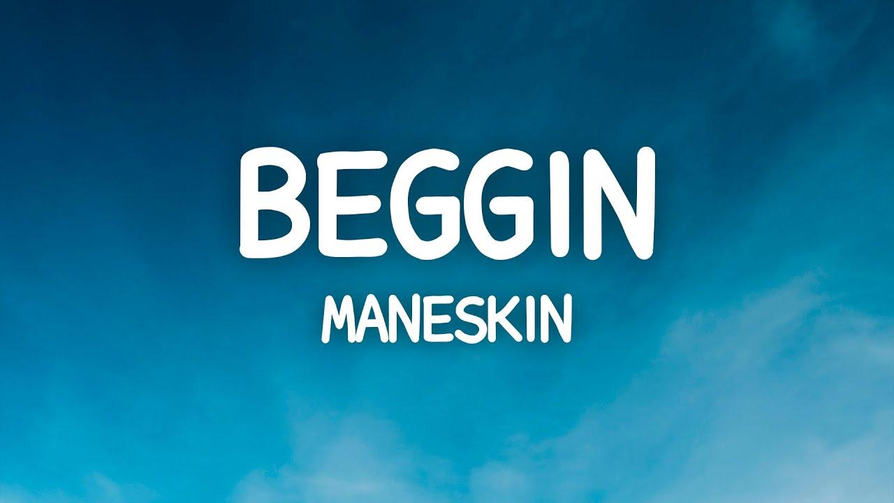 Måneskinn - Beggin (Lyrics)