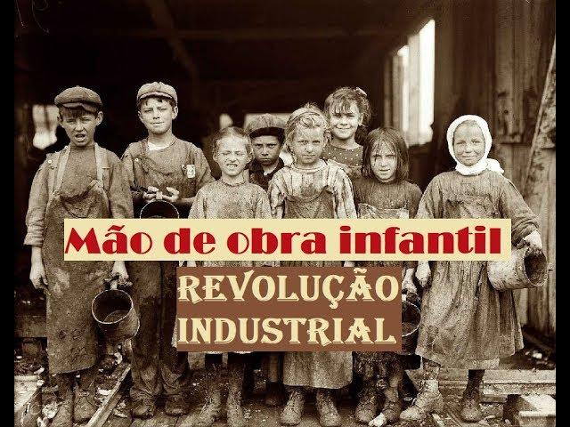 A mão de obra infantil na Revolução Industrial