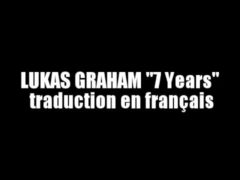 Lukas graham 7 years traduction en fran ais youtube for Portent traduction francais