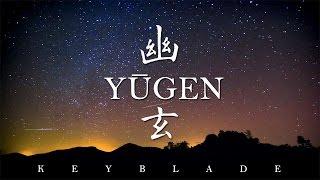 Keyblade - Yūgen (幽玄)