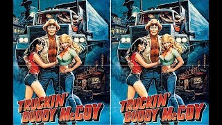 Truckin' Buddy McCoy---Full Movie, 1982