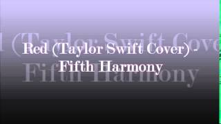 red taylor swift cover sped up version fifth harmony