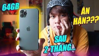 BỎ HƠN 30 TRIỆU MUA iPHONE 11 PRO MAX... CHỈ 64GB BỘ NHỚ - SAU 2 THÁNG MÌNH CÓ HỐI HẬN???