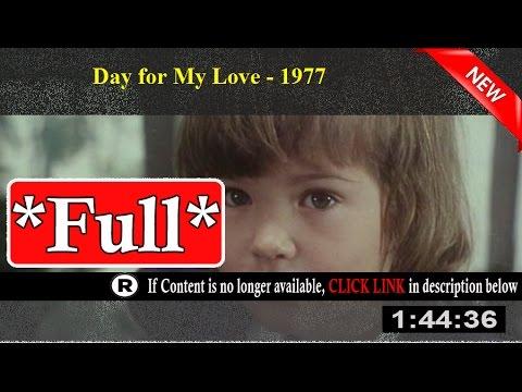 Den pro mou lásku (1977) Full Movie Online [HD]