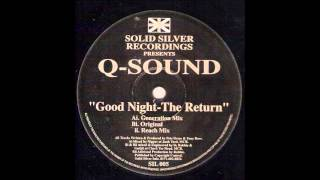 Q-Sound - Good Night (The Return)
