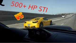 500 +HP STI vs Ferrari, ZL1, AMG & more!!